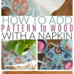 How to add pattern to wood with a napkin
