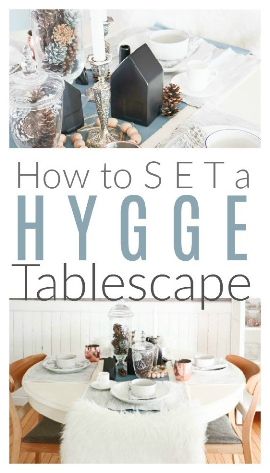 How to set a Hygge Tablescape