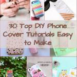 30 Top Diy Phone Cover Tutorials Easy To Make Ideas