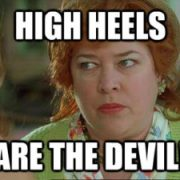 High Heels are the Devil