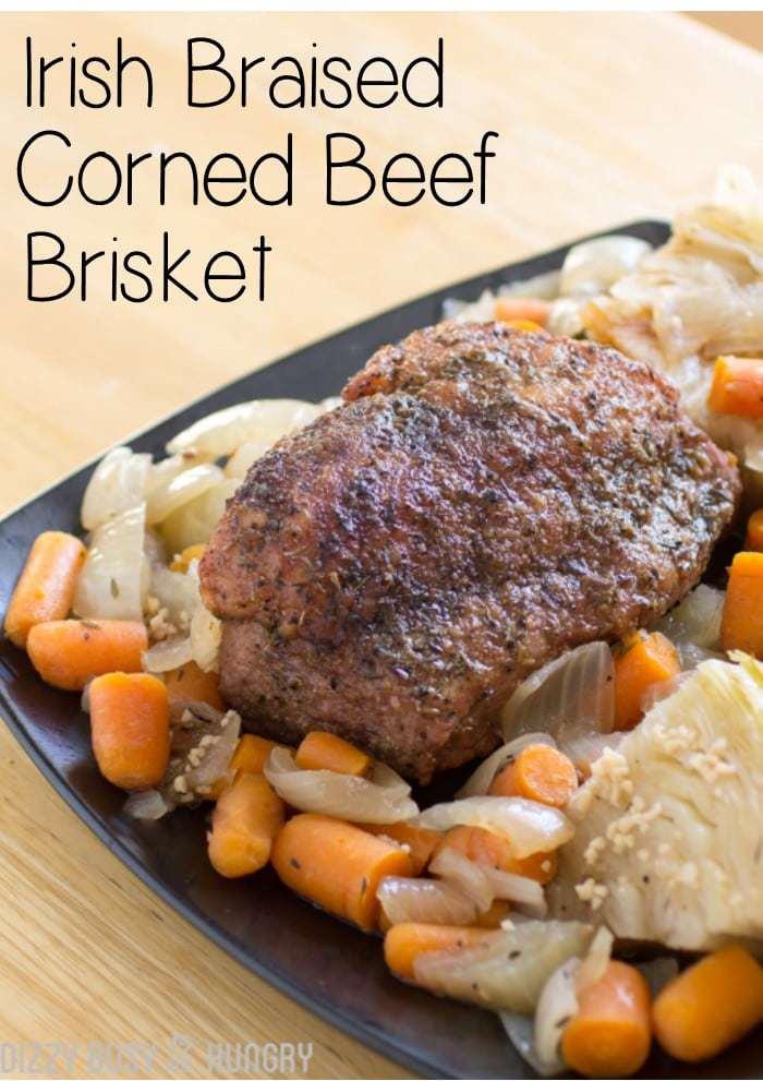 Irish Braised Corned Beef Brisket #bestbeef | Dizzy Busy ...