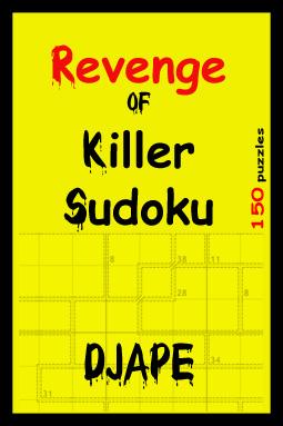 Revenge of Killer Sudoku: 150 puzzles
