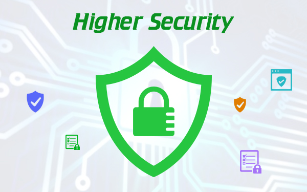Higher Security