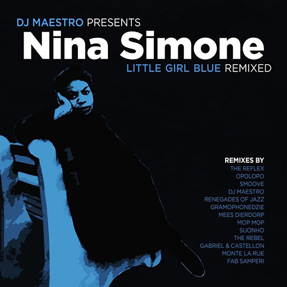 Nina Simone Little Girl Blue Remixed