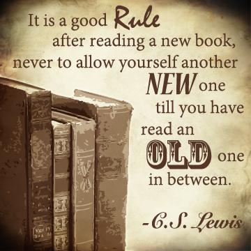 CS Lewis - reading old books quote