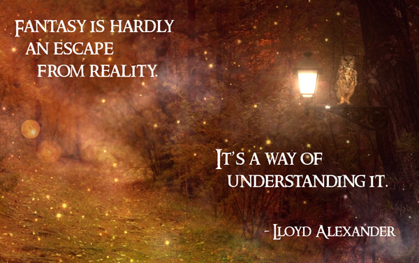 lloyd alexander quote fantasy