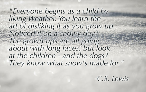 cs lewis quote on snow and weather