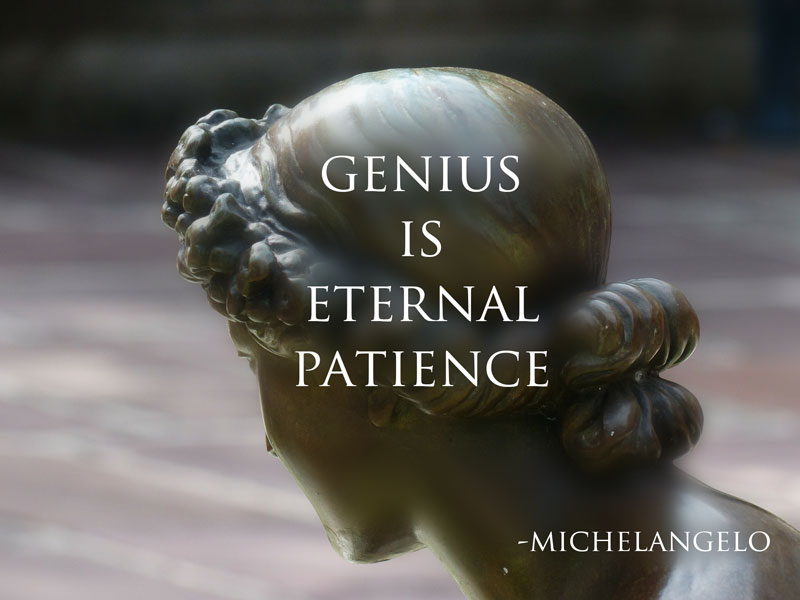 genius quote michelangelo