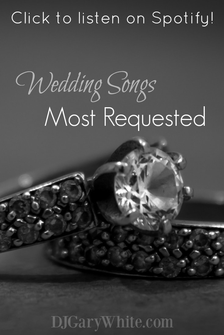 Most Requested Wedding Songs | Orlando DJ Gary White