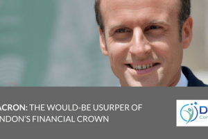 Macron_ The would-be usurper of London's Financial crown