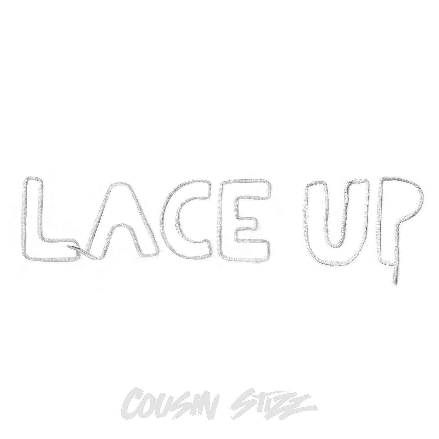 Cousin Stizz – Lace Up