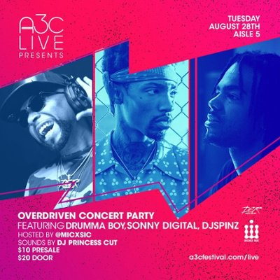 "[August 28th] A3C ""Overdriven"" Concert Party  Atlanta's  Drumma Boy + Sonny Digital + DJ Spinz"