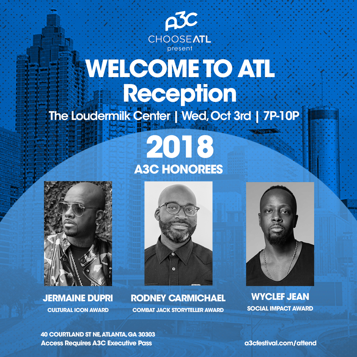 "Wyclef Jean, Jermaine Dupri and Rodney Carmichael to be Honored at this Year's ChooseATL ""Welcome to ATL Reception"" during A3C"