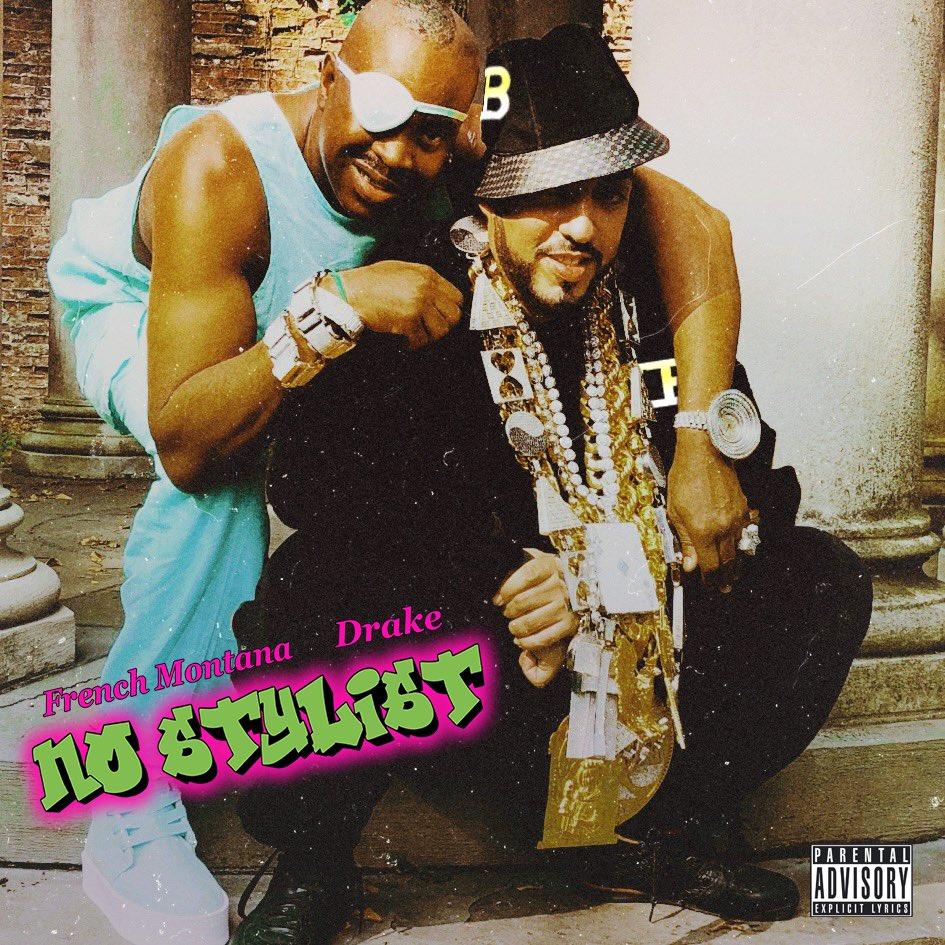 French Montana – No Stylist ( feat. Drake)