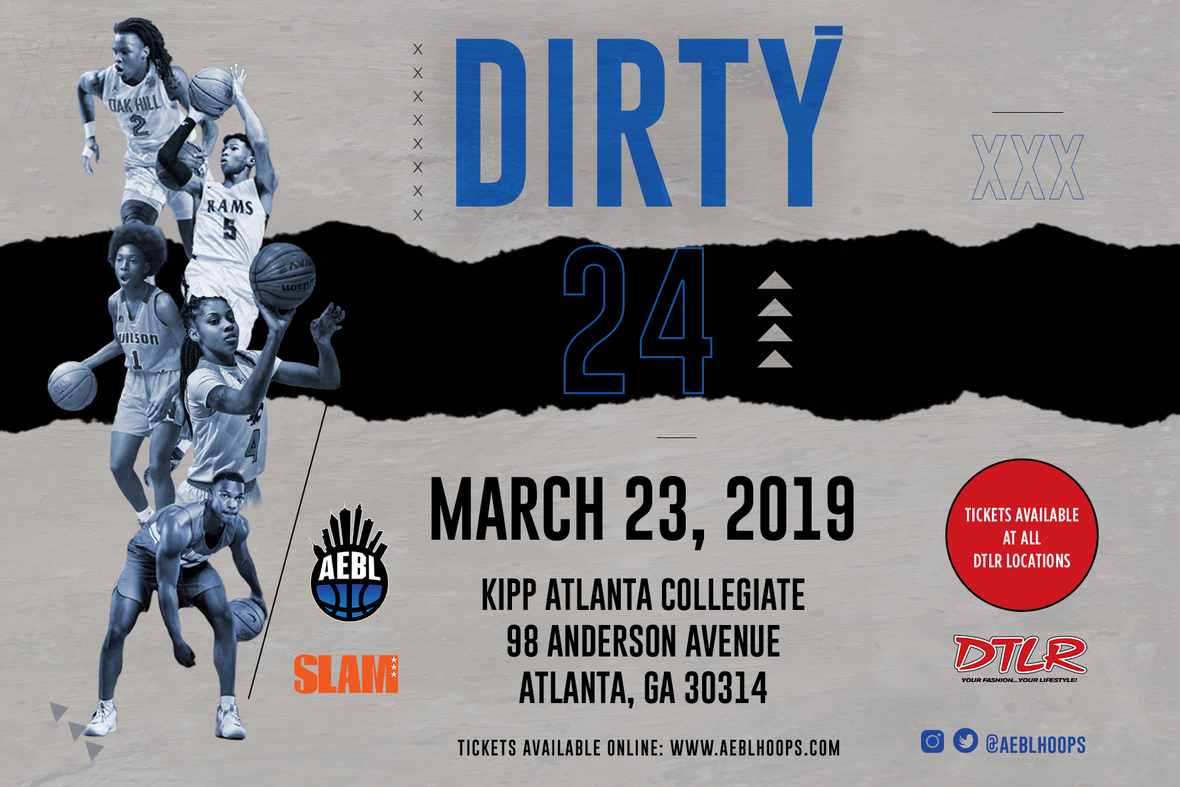"The 3rd Annual AEBL x DTLR ""Dirty24"" H.S ALL STAR GAME POWERED BY SLAM MAGAZINE"