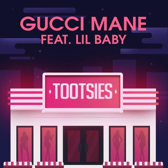 Gucci Mane – Tootsies (feat. Lil Baby)