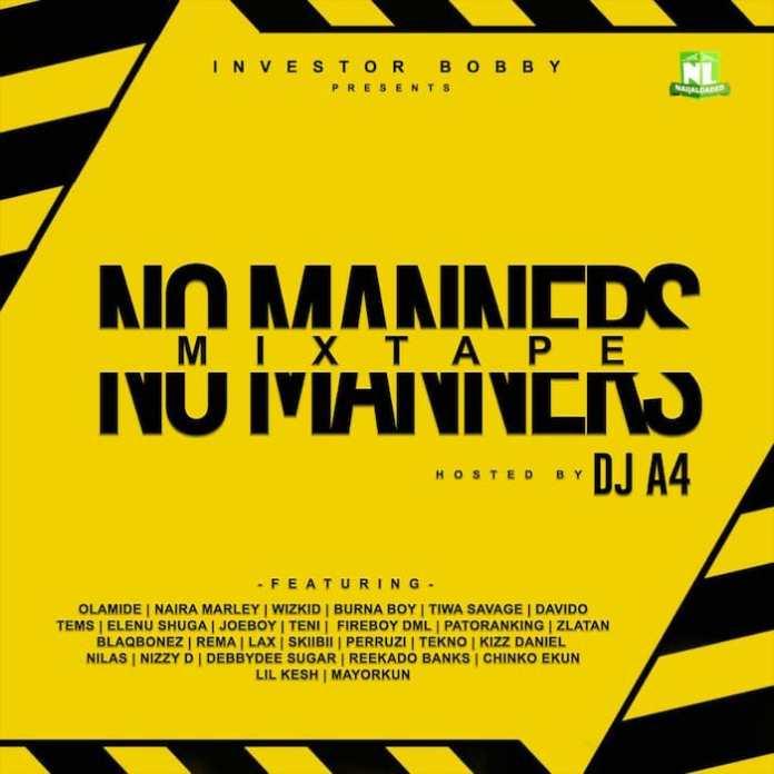 DJ A4 – No Manners Mixtape