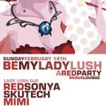 Be My Lady Lush Flyer