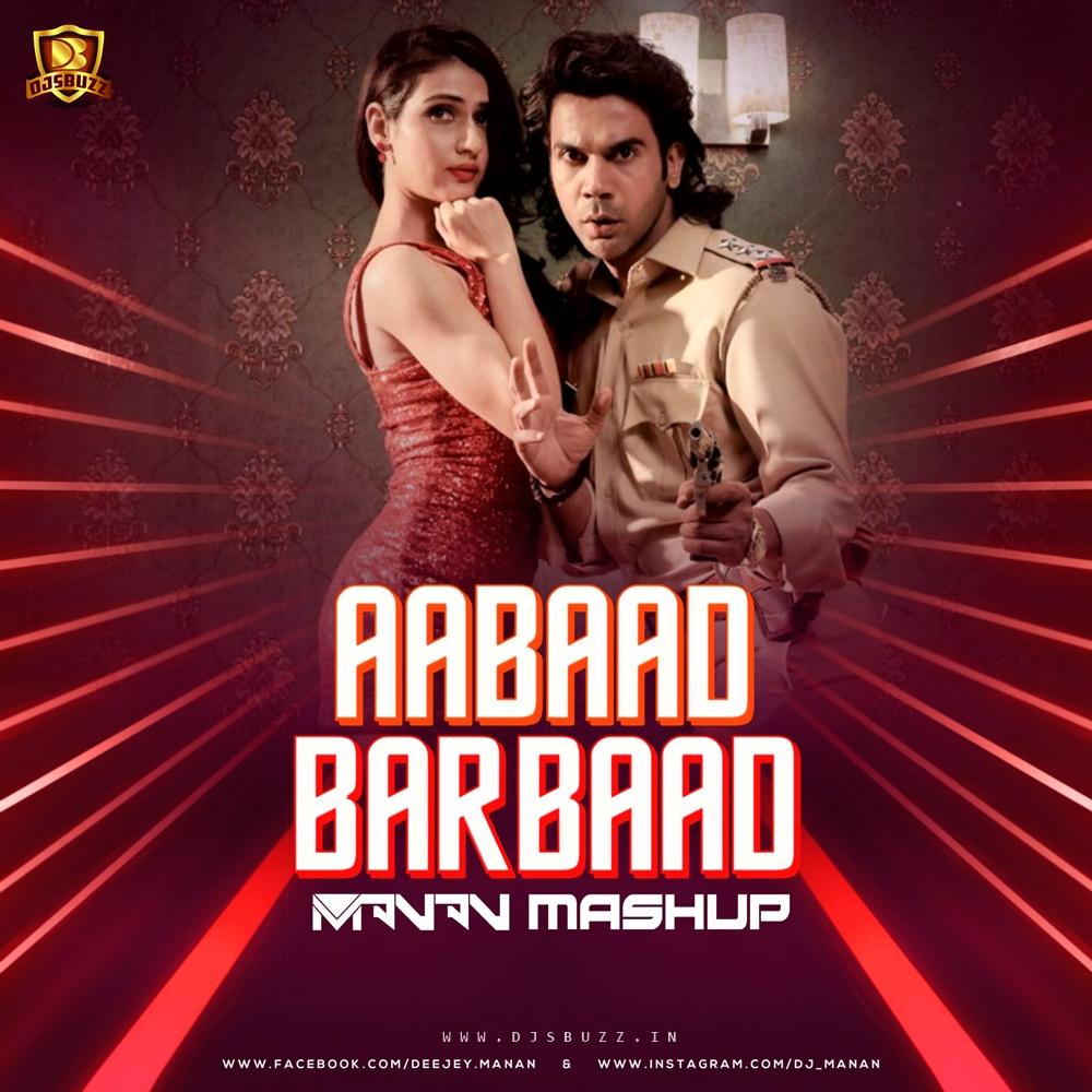 Aabaad Barbaad (MASHUP) – DJ MANAN