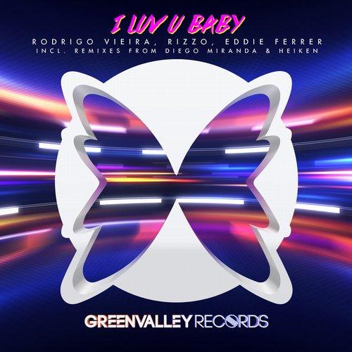 single - I Luv U Baby da lenda DJ Rodrigo Vieira