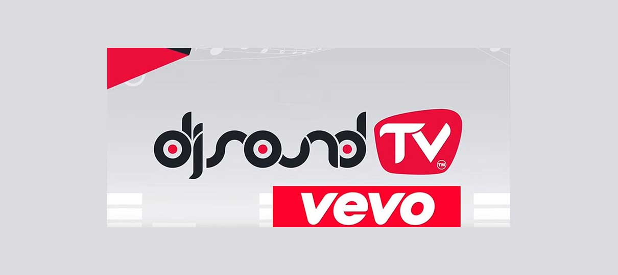 DJ SOUND TV apresenta os últimos videos na plataforma YouTube Vevo