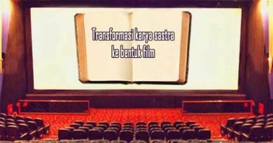 transformasi karya sastra ke bentuk film