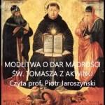 Modlitwa o dar mądrości św. Tomasza z Akwinu