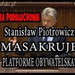 Stanisław Piotrowicz miażdży Platformę Obywatelską w/s afery podsłuchowej