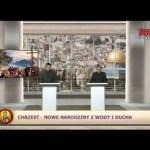 Telewizyjny Uniwersytet Biblijny: Chrzest – nowe narodziny z wody i Ducha