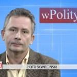 Piotr Skwieciński o zmianie podejścia do kwestii emigrantów