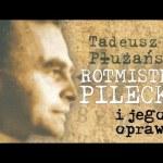 Rotmistrz Pilecki i jego oprawcy