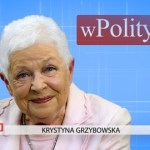 Krystyna Grzybowska o europejskiej miękkiej dyktaturze