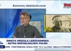 Święta Urszula Ledóchowska – Matka Niepodległości Polski