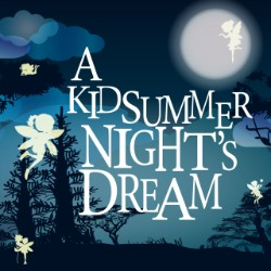 A Kidsummer Night's Dream | DLO Musical Theatre