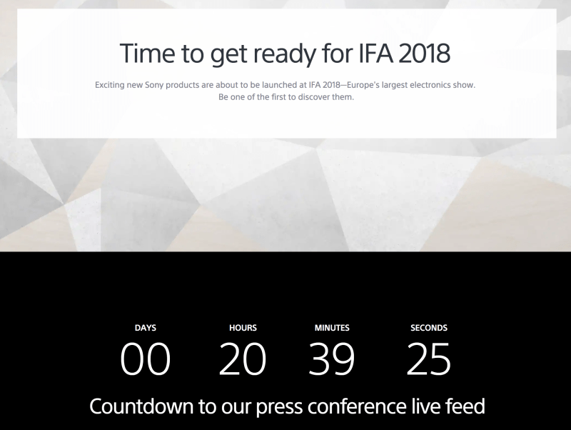 SONY Time to get ready for IFA 2018