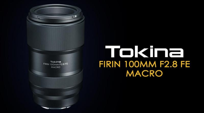 Tokina FiRIN 100mm FE Macro