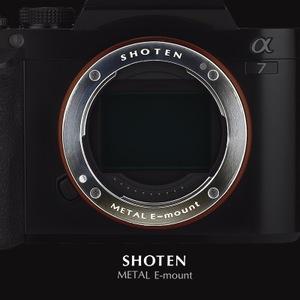 SHOTEN METAL E-MOUNT / メタルEマウント ソニーα Eマウント強化パーツ 販売開始!