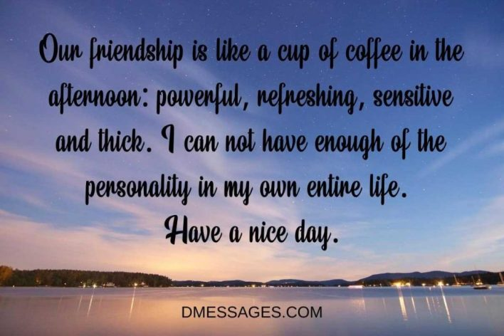 sweet good morning message for a friend