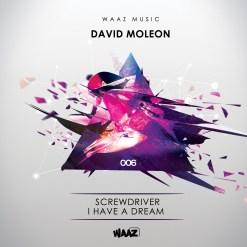 David Moleon - I have a Dream / Waaz Music 006 - screwdriver