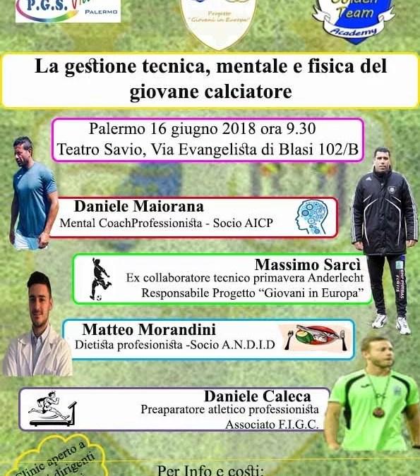 La gestione tecnica, fisica e mentale del giovane calciatore