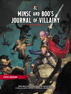 Minsc and Boo's Journal of Villainy (5e)