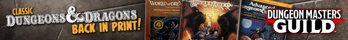 Classic Dungeons & Dragons back in print! - Available now @ Dungeon Masters Guild