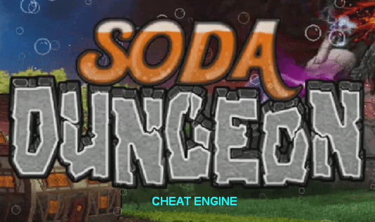 Soda Dungeon Cheat Engine
