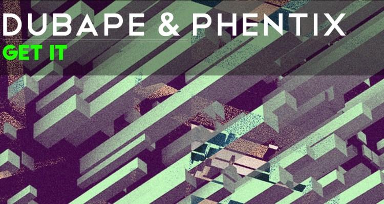 DubApe & Phentix - Get It