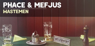 Phace & Mefjus - Wastemen