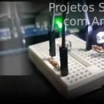 Projetos simples com Arduino