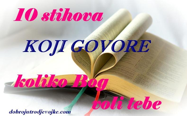 slika - za blog - stihovi koji govore koliko Bog voli tebe
