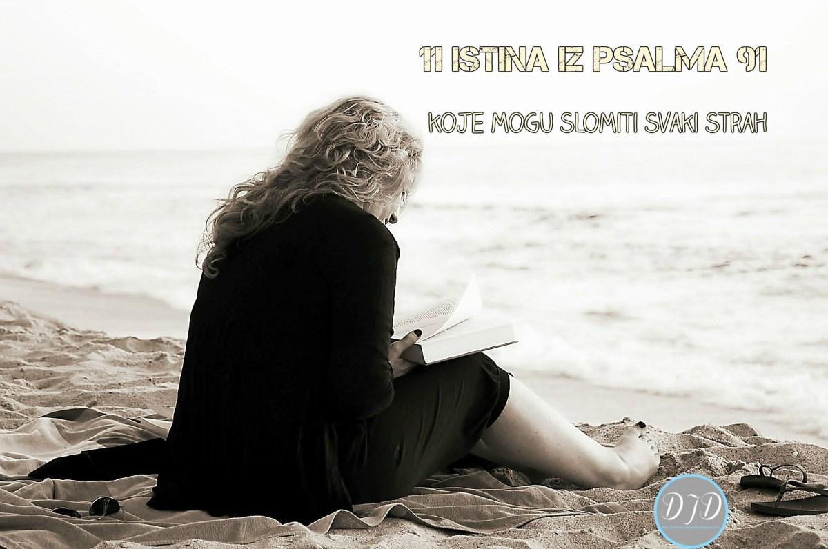 11 istina iz Psalma 91 koje mogu slomiti svaki strah