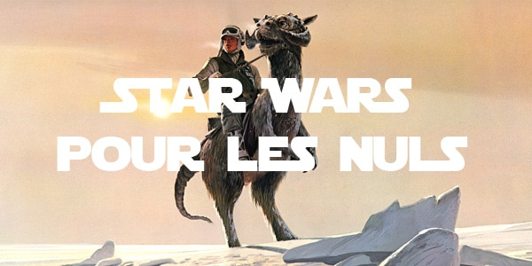 star wars-pour les nuls
