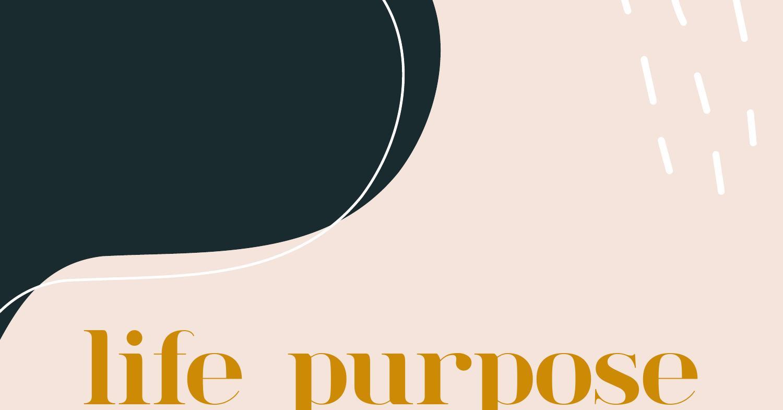 Life Purpose Worksheet Updated